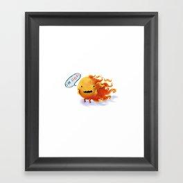 I'm HOT!!!! Framed Art Print