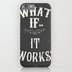 What if..it works? Chalkboard Slim Case iPhone 6s