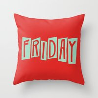 friday Throw Pillows featuring FRIDAY by Eliza Hack