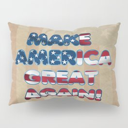 USA Flag MAKE AMERICA GREAT AGAIN typography Pillow Sham