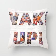 WAKE UP! Throw Pillow