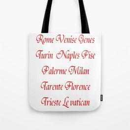 Italy's cities-Italy,Italia,Italian,Latine,Roma,venezia,venice,mediterreanean,Genoa,firenze Tote Bag