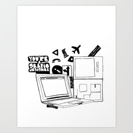 Yes, I'm a Graphic Designer Art Print