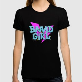 Bad Girl   For girls with power   Girl Power T-shirt
