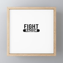 Against Racism | Statement Gift Idea Framed Mini Art Print