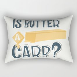 Is Butter A Carb? Rectangular Pillow