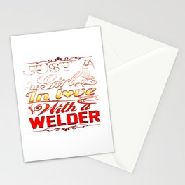 In love with a Welder Stationery Cards