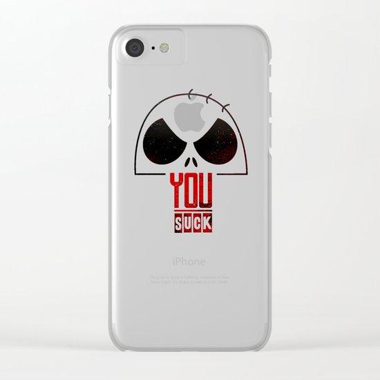 You suck Clear iPhone Case