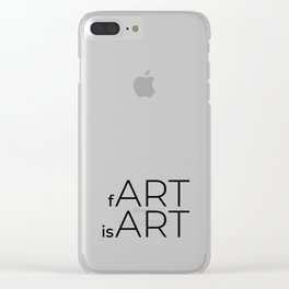 fArt is Art Clear iPhone Case