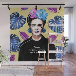 Donde no puedas amar, no te demores - Frida Khalo Wall Mural