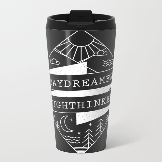 daydreamer nighthinker Metal Travel Mug