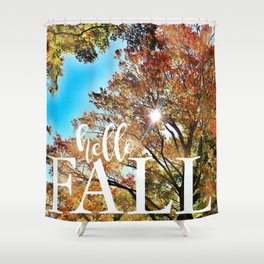 Hello Fall! Shower Curtain