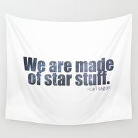 sagan Wall Tapestries featuring We are made of star stuff. by Astrophotos by McLeod
