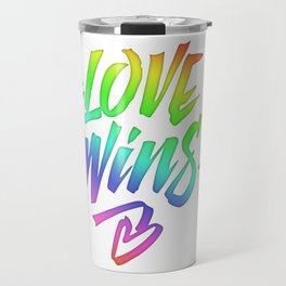 Love Wins Lettering with Rainbow colors Gradient Travel Mug