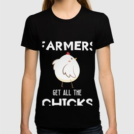 Funny Chicken Farm Quote Farmers Get all the Chicks print T-shirt