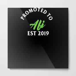 Promoted To Afi Est. 2019 Metal Print