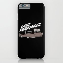 Last Responder | Mortician iPhone Case