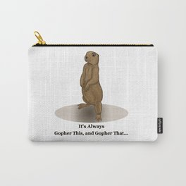 Gopher This Carry-All Pouch