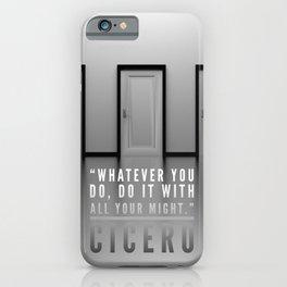 Cicero Quote iPhone Case