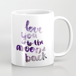 "PERIWINKLE ""LOVE YOU TO THE MOON AND BACK"" QUOTE Coffee Mug"