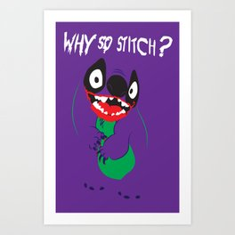 Why So Stitch? Art Print