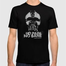 No Pain, No Bane T-shirt