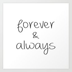 Forever & Always Art Print