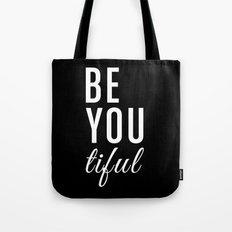 Be You tiful Tote Bag