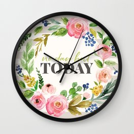 No Day But Today Stripey Watercolor Floral Wall Clock