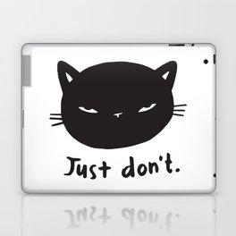 Just don't Laptop & iPad Skin