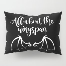 All About the Wingspan black design Pillow Sham