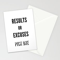 Results or Excuses. Pick one Stationery Cards