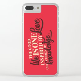 Life, love, knowledge. Red. Clear iPhone Case