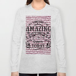 Notes are the building blocks of much written music Long Sleeve T-shirt