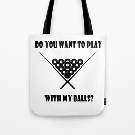 Funny Billiards Cool Quote Tote Bag