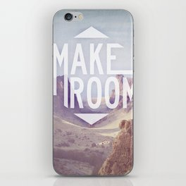 Make Room iPhone Skin