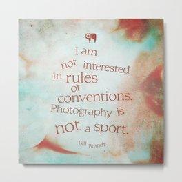 not a sport Metal Print