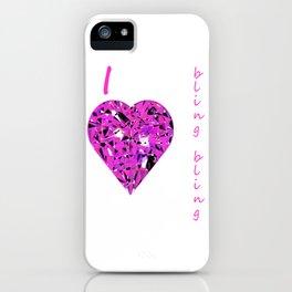 I love bling bling iPhone Case