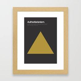 Authoritarianism Framed Art Print