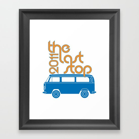 The Last Stop 2011 Framed Art Print