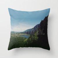 never stop exploring Throw Pillows featuring Never Stop Exploring by Leah Flores