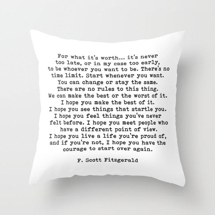 Life quote, For what it's worth, F. Scott Fitzgerald Quote Deko-Kissen