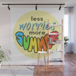 Less Worries, More Summer, Summer sticker, Summer t shirt, beige version Wall Mural