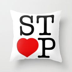 Stop In The Name of Love #2 t-shirt canvas print Throw Pillow