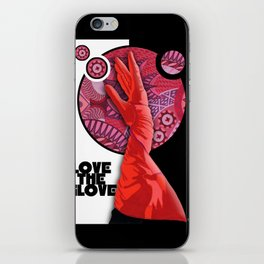 LOVE THE GLOVE iPhone Skin