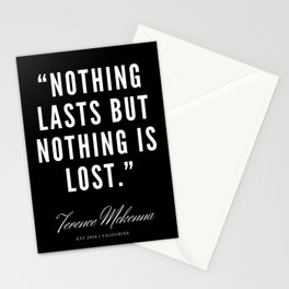 24 |  Terence Mckenna Quote 190516 Stationery Cards