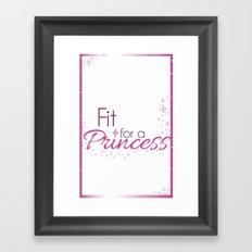 Fit for a Princess Framed Art Print