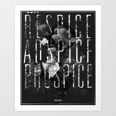 Respice, Adspice, Prospice Art Print