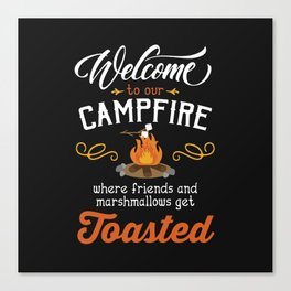 Get Toasted Canvas Print