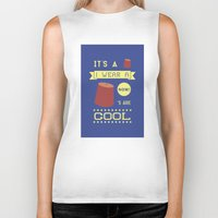 fez Biker Tanks featuring I Wear A Fez Now by Posters 4 Progress